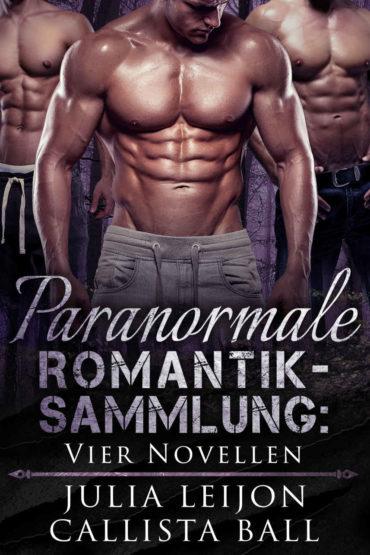 Paranormale Romantik-Sammlung: Vier Novellen